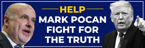 HELP MARK POCAN FIGHT FOR THE TRUTH