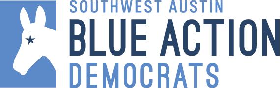 Blue Action Democrats - Southwest Austin (TX)