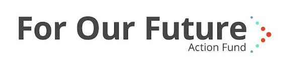 For Our Future Action Fund
