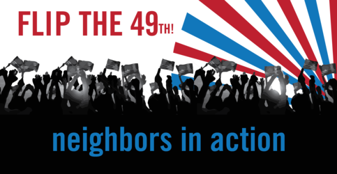 FLIP THE 49TH! NEIGHBORS IN ACTION