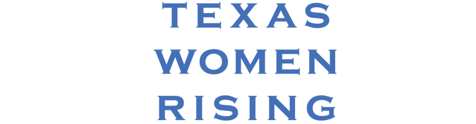Texas Women Rising
