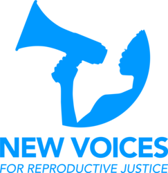 New Voices for Reproductive Justice