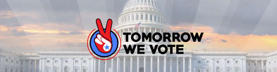 Tomorrow We Vote