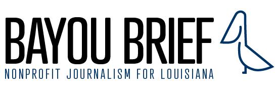 Bayou Brief