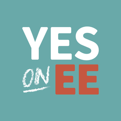 Yes on EE - Yes on Quality Schools, sponsored by labor organizations