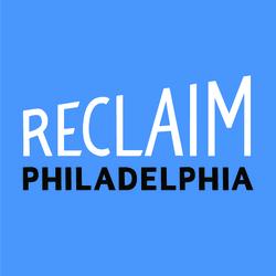 Reclaim Philadelphia