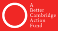 Image of A Better Cambridge Action Fund Political Action Committee
