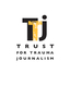 Image of Trust for Trauma Journalism