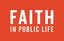 Image of Faith in Public Life