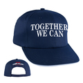 """Together We Can""  Baseball Cap"