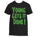 Young Gets It Done Black Shirt
