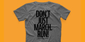 """Don't Just March"" t-shirt"