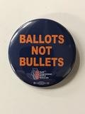 Ballots Not Bullets - 2 Buttons