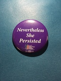 Nevertheless She Persisted - 2 Buttons