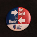The Right Is Wrong - 2 Button