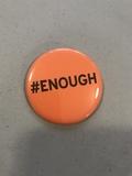 #Enough Button