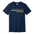 #IMWITHTOM T-Shirt