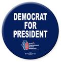 Democrat For President - 1 Button