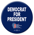Democrat For President - 2 Buttons