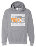 Michael Young Campaign Hoodie