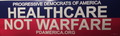 Bumper Sticker: Healthcare not Warfare